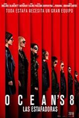 OCEAN'S 8 LAS ESTAFADORAS