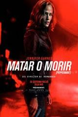 MATAR O MORIR