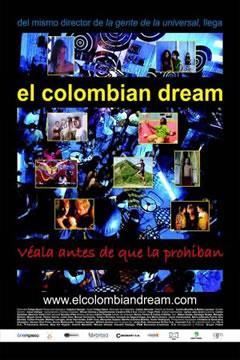 EL COLOMBIAN DREAM