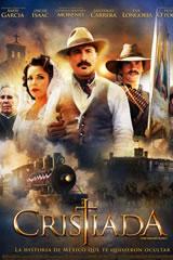 CRISTIADA: LA VERDADERA HISTORIA - CRISTIADA (FOR GREATER GLORY)