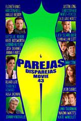 PAREJAS DISPAREJAS - MOVIE 43