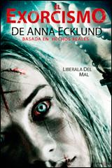 EL EXORCISMO DE ANNA ECKLUND - The Exorcism of Anna Ecklund