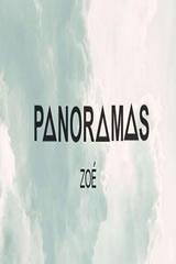 ZOÉ PANORAMAS