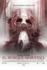 EL BOSQUE SINIESTRO - THE FOREST