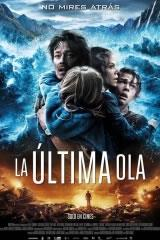 LA ÚLTIMA OLA - THE WAVE