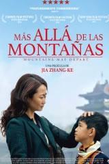 MÁS ALLÁ DE LAS MONTAÑAS - MOUNTAINS MAY DEPART