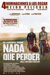 NADA QUE PERDER - HELL OR HIGH WATER