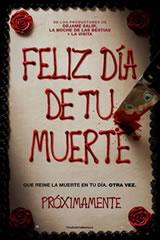 FELIZ DÍA DE TU MUERTE - HAPPY DEATH DAY