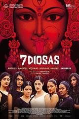 7 DIOSAS - ANGRY INDIAN GODDESSES