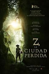 Z LA CIUDAD PERDIDA - THE LOST CITY OF Z