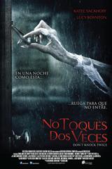 NO TOQUES DOS VECES - DON'T KNOCK TWICE