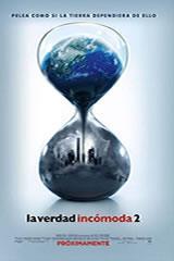 LA VERDAD INCÓMODA 2 - AN INCOVENIENT SEQUEL: TRUTH TO POWER