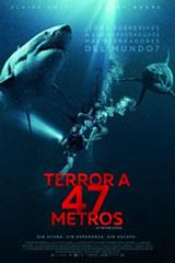 TERROR A 47 METROS - 47 METERS DOWN