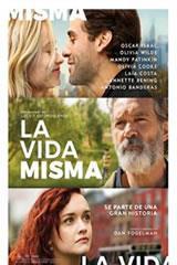 LA VIDA MISMA - LIFE ITSELF