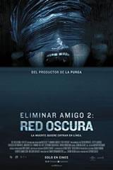 ELIMINAR AMIGO 2: RED OSCURA