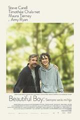 BEAUTIFUL BOY: SIEMPRE SERÁS MI HIJO - BEAUTIFUL BOY