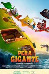 LAS AVENTURAS DE LA PERA GIGANTE - THE INCREIBLE STORY OF THE GIANT PEAR