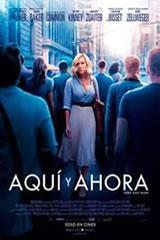 AQUÍ Y AHORA - HERE AND NOW