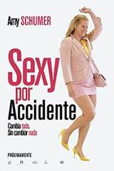 SEXY POR ACCIDENTE - I FEEL PRETTY
