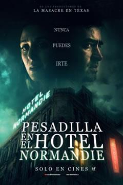 PESADILLA EN EL HOTEL NORMADIE