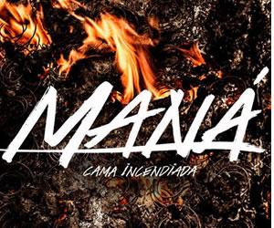 Maná lanza su disco 'Cama incendiada'
