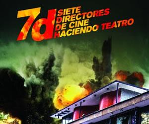 '7d' Siete directores hacen teatro en Casa E