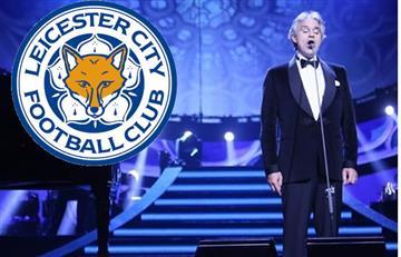Andrea Bocelli cantará en el partido del Leicester
