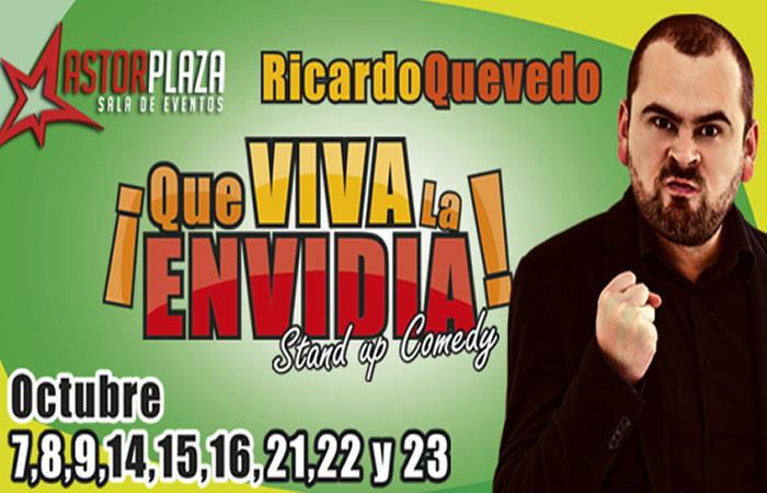 Ricardo Quevedo llega con stand up comedy ¡Que viva la envidia!