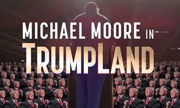 'TrumpLand': la nueva aventura de Michael Moore