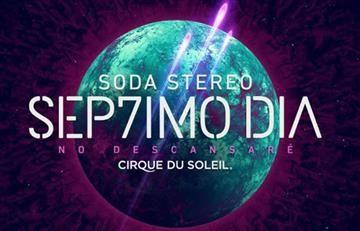 Circo del Sol de Soda Stereo: Consulte los precios de la boletería
