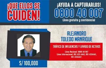 Perú ofrece por Alejandro Toledo millonaria recompensa por su captura