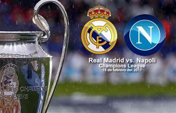 Real Madrid vs. Napoli: Transmisión EN VIVO