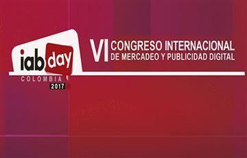 El IAB trae el Congreso de Mercadeo y publicidad Digital