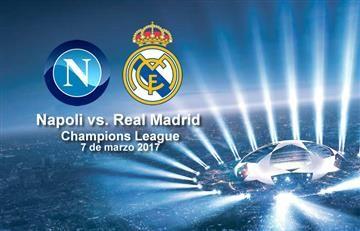 Napoli vs. Real Madrid: Transmisión EN VIVO