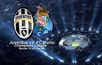 Juventus vs. Porto: Transmisión EN VIVO