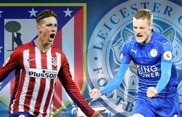 Atlético de Madrid vs. Leicester: Transmisión EN VIVO