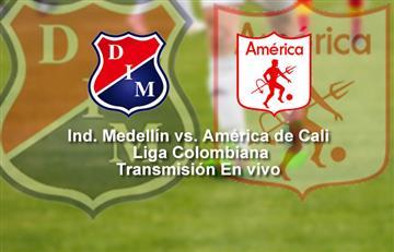 Medellín vs. América: Transmisión EN VIVO