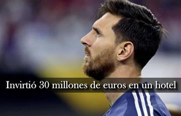 Messi: Conoce el hotel de 30 millones de euros que el argentino compró