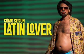 'Cómo ser un Latin Lover' según Eugenio Derbez