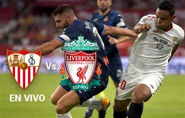 Sevilla vs. Liverpool: Transmisión EN VIVO en la Champions League