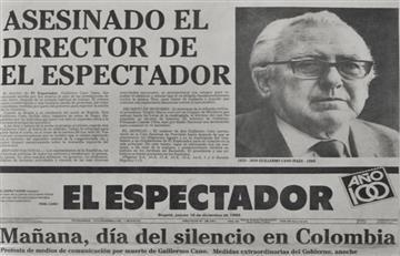 Guillermo Cano: 32 años sin el hombre que desenmascaró la cara del narcotráfico en Colombia