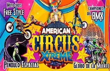 Vive una aventura extrema en el American Circus Xtreme en Bogotá