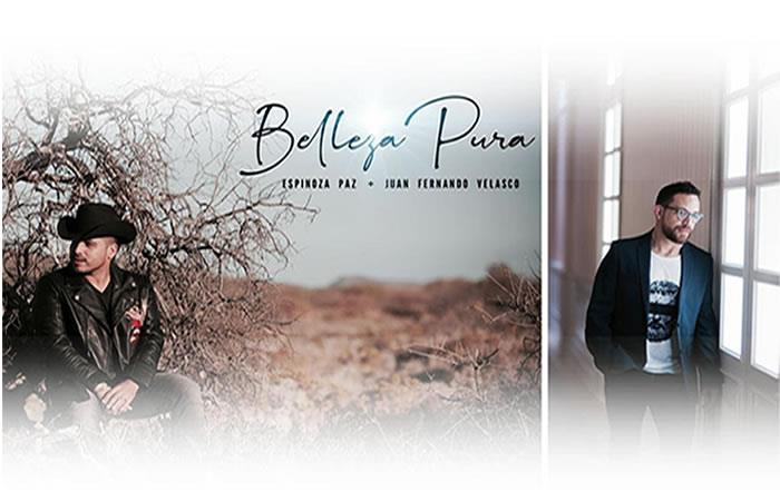 Así suena 'Belleza pura' de  Espinoza Paz junto a Juan Fernando Velasco