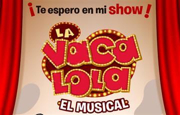 'La vaca Lola: El musical' llega por primera vez al Teatro Vive Astor Plaza