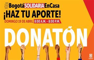Donatón 'Bogotá Solidaria en Casa' este domingo por Capital