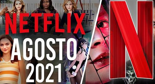Estrenos de Netflix para agosto 2021