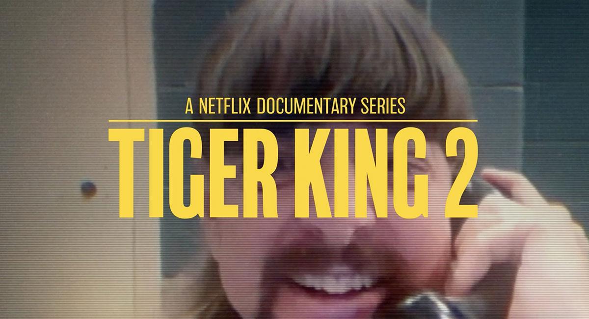 """Tiger King 2"" llegaría a finales del 2021. Foto: Twitter @NetflixES"